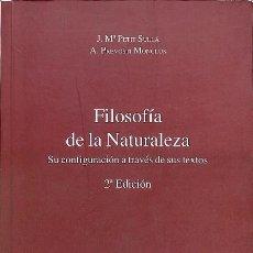 Libros de segunda mano: FILOSOFIA DE LA NATURALEZA - SU CONFIGURACION A TRAVÉS DE SUS TEXTOS - JOSÉ MARÍA - PREVOSTI MONCLÚS. Lote 194854798