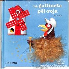 Libros de segunda mano: LA GALLINETA PÈL-ROJA. AMB TEXTURAS A L?INTERIOR - LEO TIMMERS - ESTRELLA POLAR - LLIBRES SORPRESA. Lote 194856368
