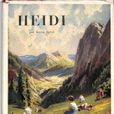 Libros de segunda mano: HEIDI: UNA NARRACIÓN PARA LAS NIÑOS Y PARA LOS QUE AMAN A LOS NIÑOS - JUANA SPIRY - JUVENTUD. Lote 194857057