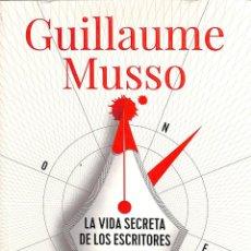 Libros de segunda mano: LA VIDA SECRETA DE LOS ESCRITORES - GUILLAUME MUSSO - ALIANZA EDITORIAL - ADN ALIANZA DE NOVELAS. Lote 194857552