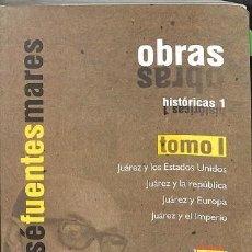 Libros de segunda mano: OBRAS HISTORICAS 1 - JOSE FUENTES MARES. Lote 194858408