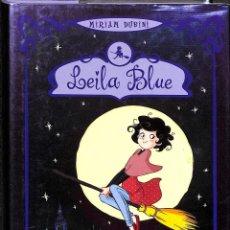 Libros de segunda mano: LEILA BLUE 1 L'ENCANTERI DE LA PRIMERA BRUIXA - MIRIAM DUBINI - LA GALERA, SAU - LEILA BLUE, 1. Lote 194858440