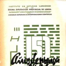 Libros de segunda mano: AÑOS DE PRENSA EN LERIDA - ROMAN SCLOT - IMPRENTA ESCUELA PROVINCIAL. Lote 194858503
