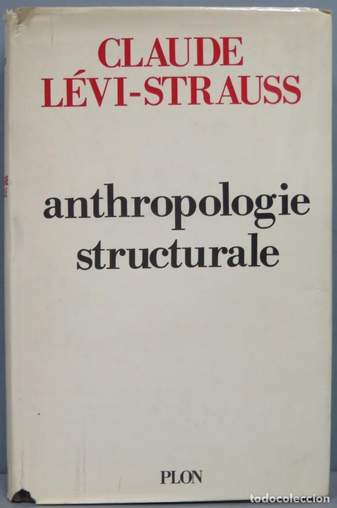 ANTHROPOLOGIE STRUCTURALE. LEVI-STRAUSS (Libros de Segunda Mano - Pensamiento - Otros)