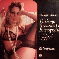 Libros de segunda mano: EROTISMO , SESSUALITA , E PORNOGRAFIA - ITALY .. Lote 194874606