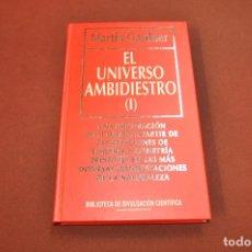 Libros de segunda mano: EL UNIVERSO AMBIDIESTRO I - MARTIN GARDNER - BIBLIOTECA DE DIVULGACIÓN CIENTÍFICA - CIB. Lote 194876736