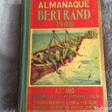 Libros de segunda mano: ALMANAQUE BERTRAND, 1946. ENVIO GRÁTIS.. Lote 194881660