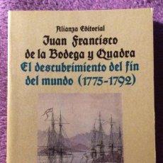 Libros de segunda mano: EL DESCUBRIMIENTO DEL FIN DEL MUNDO (1775-1792). JUAN FRANCISCO DE LA BODEGA Y QUADRA. A. ED 1990. Lote 194881768