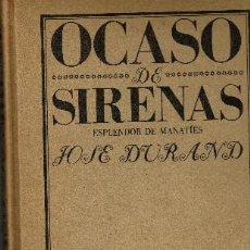 Libros de segunda mano: OCASO DE SIRENAS ESPELNDOR DE MANATÍES JOSÉ DURAND FONDO DE CULTURA ECONOMICA 1983. Lote 221957202