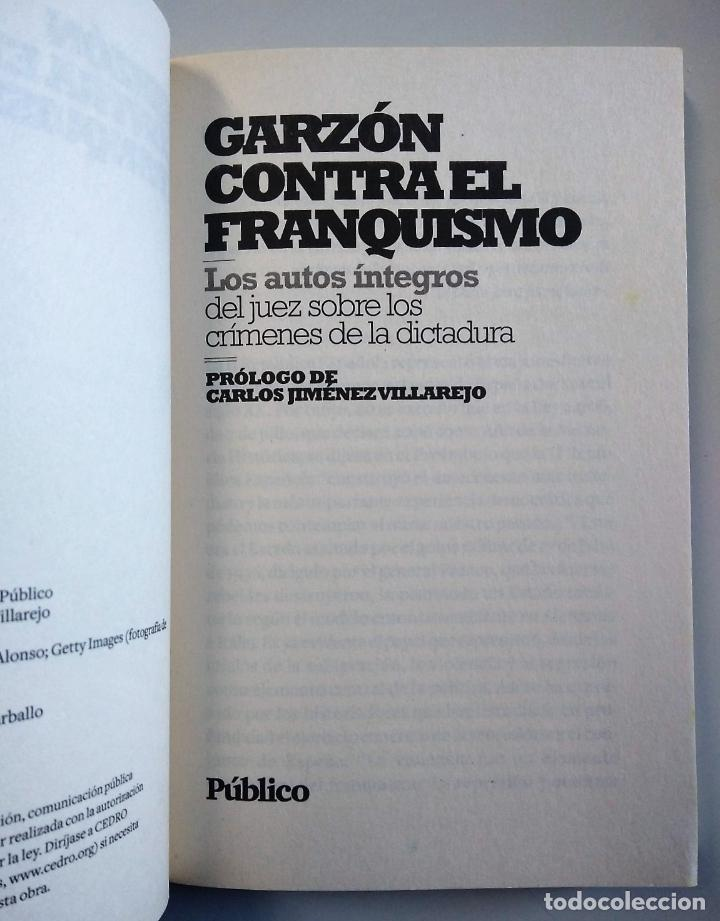 Libros de segunda mano: GARZÓN CONTRA EL FRANQUISMO | VV.AA. | PÚBLICO 2010 - Foto 3 - 194883760