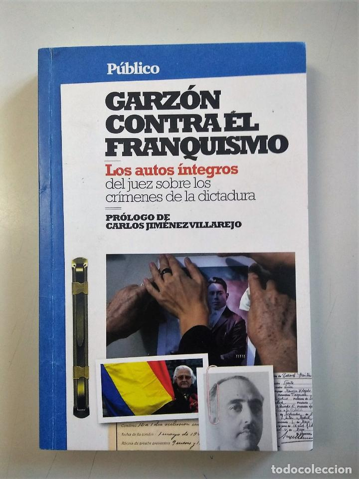 Libros de segunda mano: GARZÓN CONTRA EL FRANQUISMO | VV.AA. | PÚBLICO 2010 - Foto 2 - 194883760