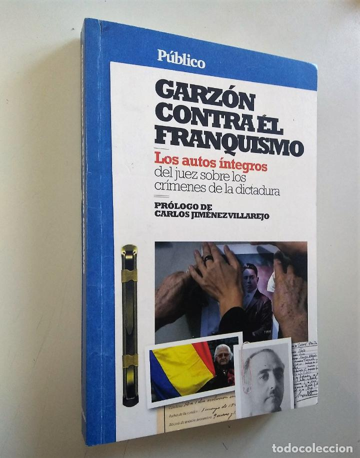 GARZÓN CONTRA EL FRANQUISMO | VV.AA. | PÚBLICO 2010 (Libros de Segunda Mano - Pensamiento - Otros)