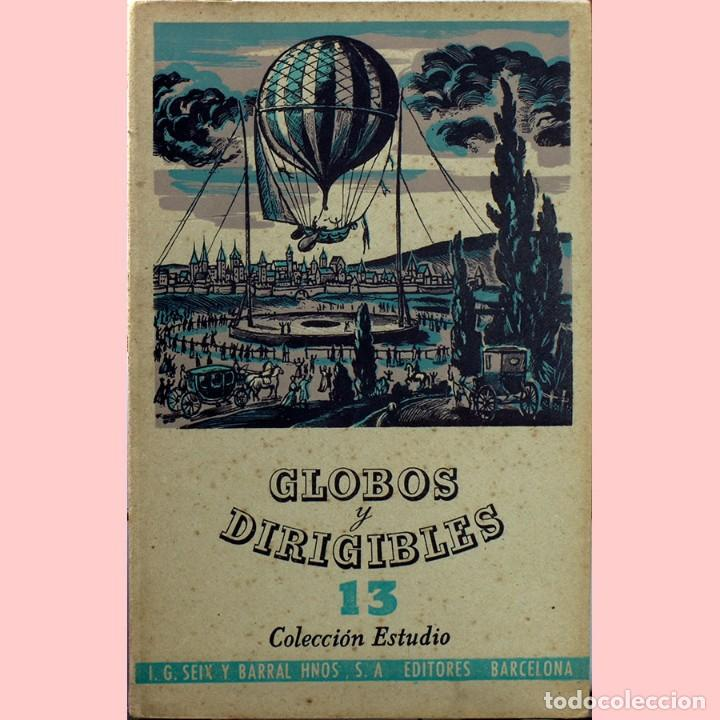LIBRO ANTIGUO. GLOBOS Y DIRIGIBLES. JUAN J. MALUQUER. 1942 (Libros de Segunda Mano - Ciencias, Manuales y Oficios - Otros)