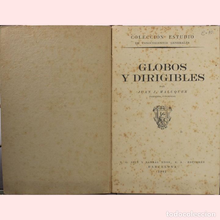 Libros de segunda mano: LIBRO ANTIGUO. GLOBOS y DIRIGIBLES. JUAN J. MALUQUER. 1942 - Foto 2 - 194884495