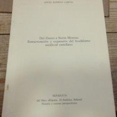 Libros de segunda mano: DEL DUERO A SIERRA MORENA. ESTRUCTURACION Y EXPANSION DEL FEUDALISMO MEDIEVAL CASTELLANO. Lote 194885693