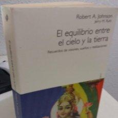 Livros em segunda mão: EL EQUILIBRIO ENTRE EL CIELO Y LA TIERRA RECUERDOS DE VISIONES, SUEÑOS Y R. - JOHNSON/ RUHL / ESCASO. Lote 194890572
