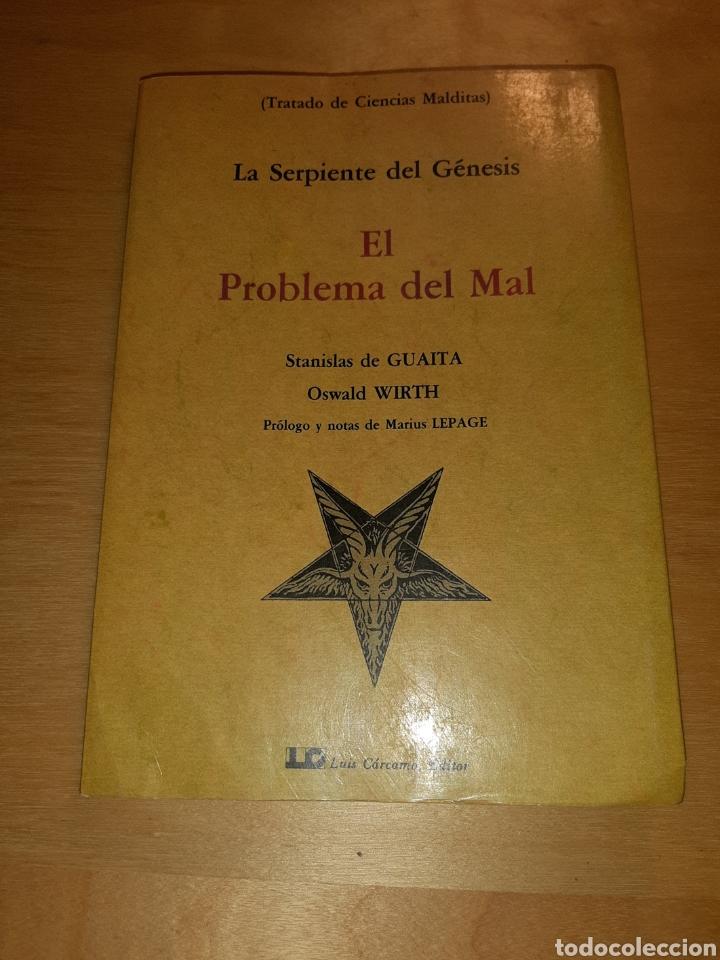 EL PROBLEMA DEL MAL. LA SERPIENTE DEL GENESIS. OSWALD WIRTH (Libros de Segunda Mano - Parapsicología y Esoterismo - Otros)