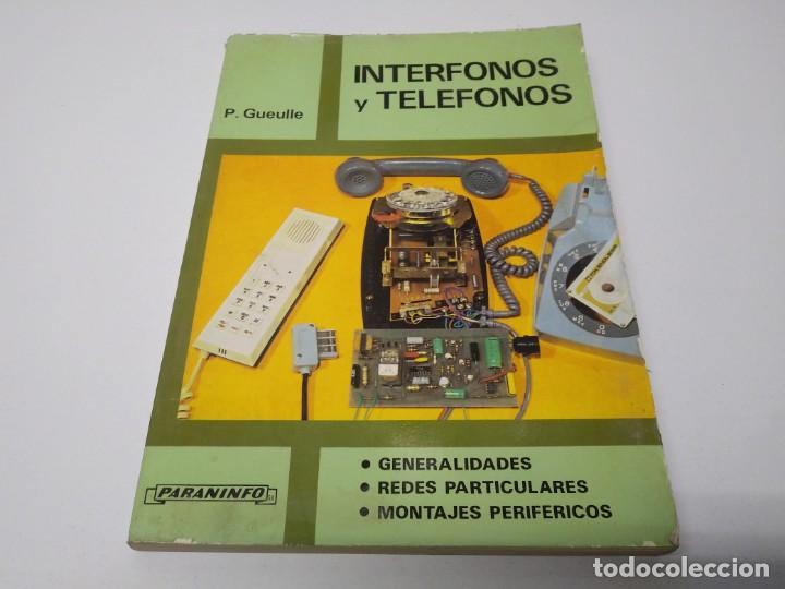 LIBRO AÑO 1983 INTERFONOS Y TELEFONOS PARANINFO (Libros de Segunda Mano - Bellas artes, ocio y coleccionismo - Otros)