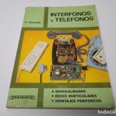 Libros de segunda mano: LIBRO AÑO 1983 INTERFONOS Y TELEFONOS PARANINFO . Lote 194892701