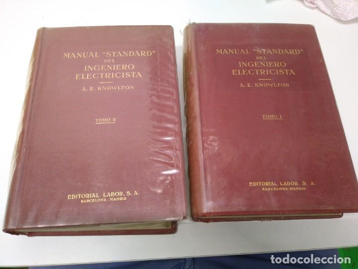LIBRO AÑO 1958 MANUAL STANDARD DEL INGENIERO ELECTRICISTA TOMO 1 Y 2 EDITORIAL LABOR KNOWLTON (Libros de Segunda Mano - Bellas artes, ocio y coleccionismo - Otros)