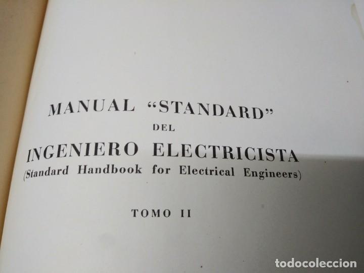 Libros de segunda mano: Libro año 1958 MANUAL STANDARD del INGENIERO ELECTRICISTA tomo 1 y 2 Editorial Labor Knowlton - Foto 2 - 194895507