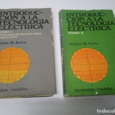 Libros de segunda mano: LIBRO INTRODUCION A LA TECNOLOGIA ELECTRICA ANDRES M. KARCZ TOMO 1 Y 2 EDITORIAL MANUALES EUDEBA . Lote 194896033