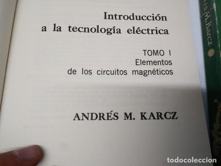 Libros de segunda mano: Libro INTRODUCION A LA TECNOLOGIA ELECTRICA Andres M. Karcz tomo 1 y 2 Editorial Manuales Eudeba - Foto 2 - 194896033