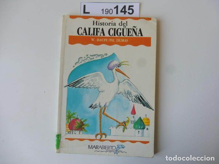 HISTORIA DEL CALIFA CIGÜEÑA.W.HAUFF/PH.DUMAS. 1ª EDICIÓN 1988 (Libros de Segunda Mano - Literatura Infantil y Juvenil - Otros)