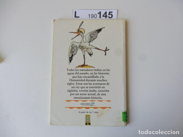 Libros de segunda mano: HISTORIA DEL CALIFA CIGÜEÑA.W.HAUFF/PH.DUMAS. 1ª EDICIÓN 1988 - Foto 3 - 194896118