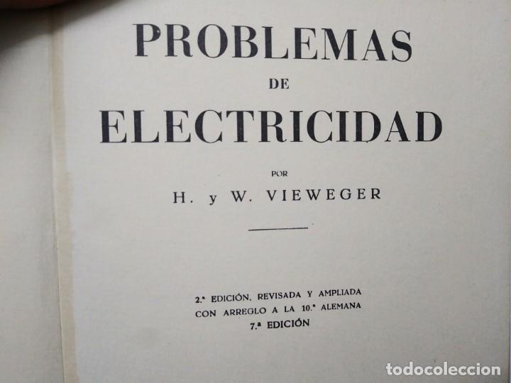 Libros de segunda mano: Libro PROBLEMAS de ELECTRICIDAD Vieweger Biblioteca del electricista editorial Gustavo Gili - Foto 2 - 194896337