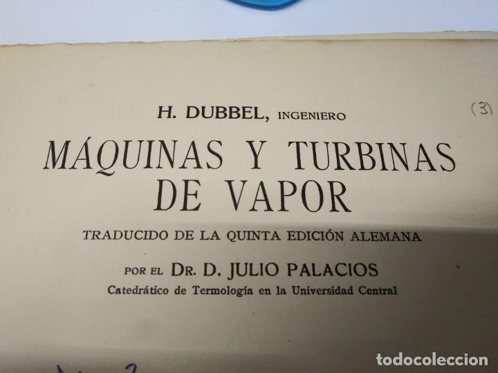 LIBRO AÑO 1922 MAQUINAS Y TURBINAS DE VAPOR DUBBEL MECANICA (Libros de Segunda Mano - Bellas artes, ocio y coleccionismo - Otros)
