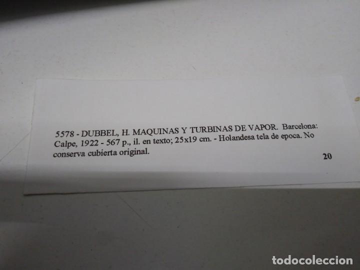 Libros de segunda mano: Libro año 1922 MAQUINAS Y TURBINAS DE VAPOR Dubbel mecanica - Foto 3 - 194897103