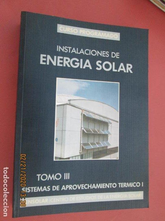 Libros de segunda mano: CURSO PROGRAMADO COMPLETO DE INSTALACIONES ENERGIA SOLAR 6 TOMOS - tercera edicion 2004 - Foto 5 - 194899012