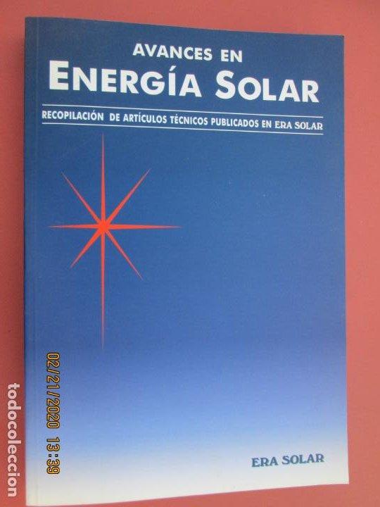 AVANCES EN ENERGIA SOLAR , RECOPILACION DE ARTICULOS TECNICOS PUBLICADOS EN ERA SOLAR- 1998 (Libros de Segunda Mano - Ciencias, Manuales y Oficios - Otros)