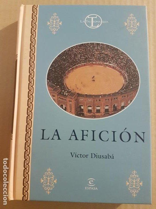 LA AFICIÓN ( VÍCTOR DIUSABA ) (Libros de Segunda Mano (posteriores a 1936) - Literatura - Otros)