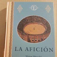 Libros de segunda mano: LA AFICIÓN ( VÍCTOR DIUSABA ). Lote 194899981