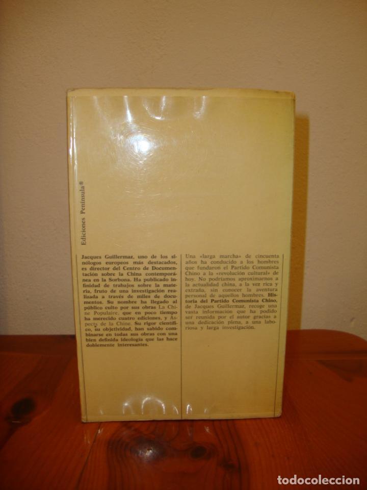 Libros de segunda mano: HISTORIA DEL PARTIDO COMUNISTA CHINO - JACQUES GUILLERMAZ - PENÍNSULA, MUY BUEN ESTADO - Foto 3 - 194900237