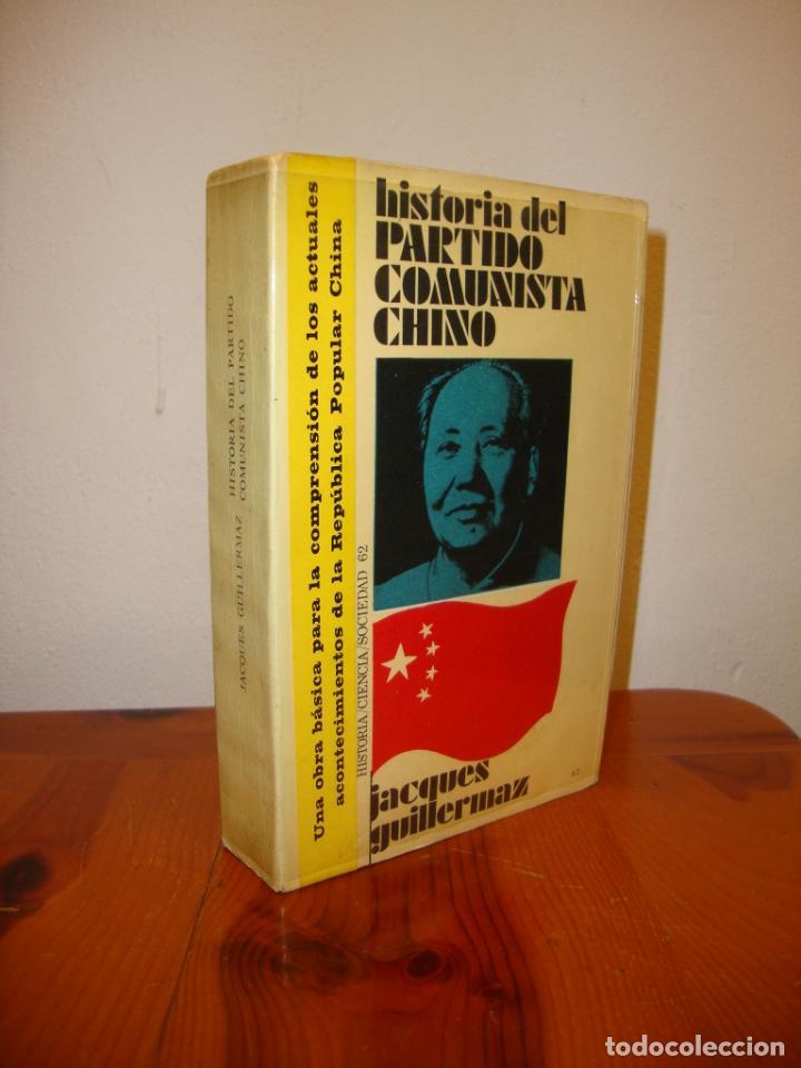 HISTORIA DEL PARTIDO COMUNISTA CHINO - JACQUES GUILLERMAZ - PENÍNSULA, MUY BUEN ESTADO (Libros de Segunda Mano - Historia - Otros)