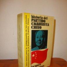 Libros de segunda mano: HISTORIA DEL PARTIDO COMUNISTA CHINO - JACQUES GUILLERMAZ - PENÍNSULA, MUY BUEN ESTADO. Lote 194900237
