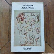 Libros de segunda mano: DISIDENCIAS JUAN GOYTISOLO SEIX BARRAL BIBLIOTECA BREVE. Lote 194900850