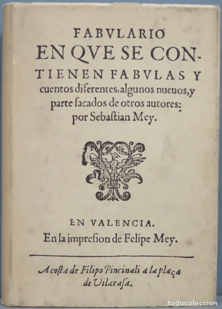 FABULARIO EN QUE SE CONTIENEN FABULAS Y CUENTOS DIFERENTES. SEBASTIAN MEY (Libros de Segunda Mano (posteriores a 1936) - Literatura - Otros)