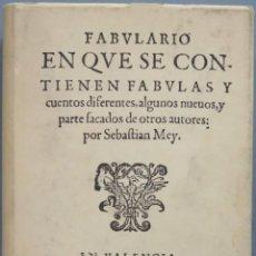 Libros de segunda mano: FABULARIO EN QUE SE CONTIENEN FABULAS Y CUENTOS DIFERENTES. SEBASTIAN MEY. Lote 194900925