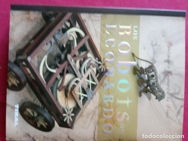 Libros de segunda mano: LOS ROBOTS DE LEONARDO/ANATOMIA Y VUELO.BIBLIOTECA LEONARDO DA VINCI.2 TOMOS. - Foto 7 - 194901206