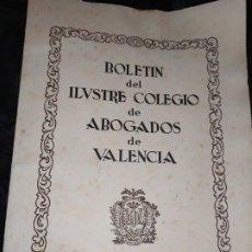Libros de segunda mano: BOLETÍN DEL ILUSTRE COLEGIO DE ABOGADOS DE VALENCIA N° 14 JUNIO 1957 ÚNICO?. Lote 194901470