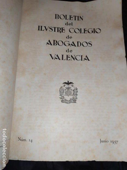 Libros de segunda mano: BOLETÍN DEL ILUSTRE COLEGIO DE ABOGADOS DE VALENCIA N° 14 JUNIO 1957 ÚNICO? - Foto 6 - 194901470