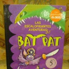 Libros de segunda mano: LAS ESCALOFRIANTES AVENTURAS DE BAT PAT, DE ROBERTO PAVANELLO. MONTRENA 2.010.. Lote 194902886