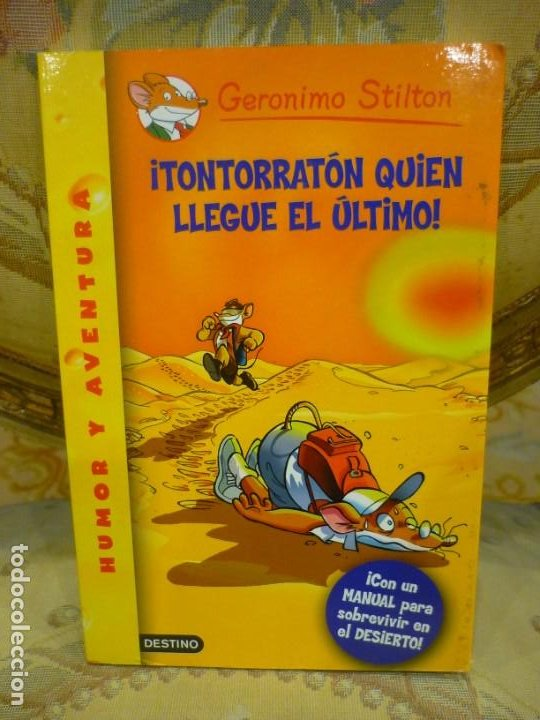 COLECCIÓN HUMOR Y AVENTURAS Nº 23: ¡TONTORRATÓN QUIEN LLEGUE EL ÚLTIMO!, DE GERONIMO STILTON. (Libros de Segunda Mano - Literatura Infantil y Juvenil - Otros)