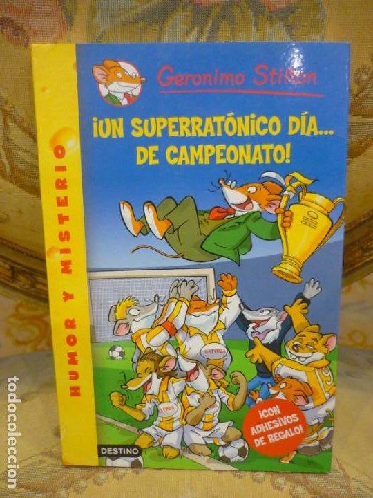 COLECCIÓN HUMOR Y MISTERIO Nº 35: ¡UN SUPERRATÓNICO DÍA...DE CAMPEONATO!, DE GERONIMO STILTON. (Libros de Segunda Mano - Literatura Infantil y Juvenil - Otros)