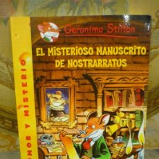 Libros de segunda mano: COLECCIÓN AVENTURA Y MISTERIO Nº 3: EL MISTERIOSO MANUSCRITO DE NOSTRARRATUS, DE GERONIMO STILTON.. Lote 194903740