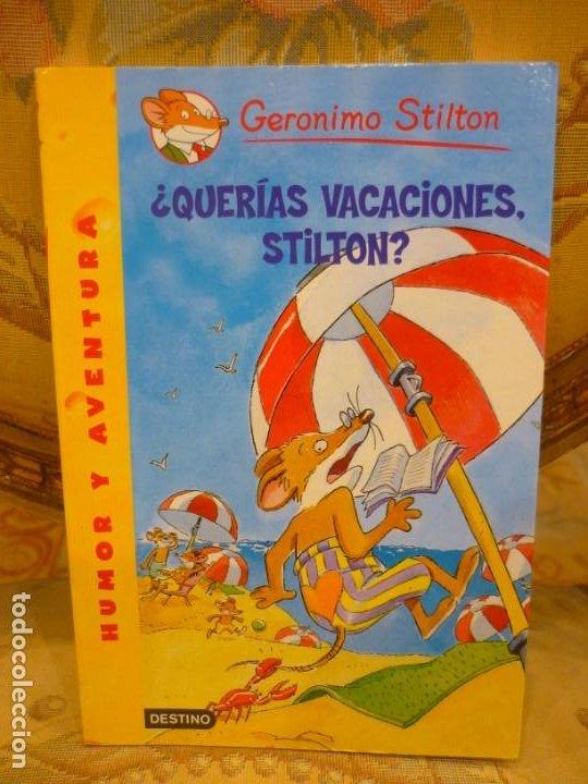 COLECCIÓN HUMOR Y AVENTURA Nº 19: ¿QUERÍAS VACACIONES, STILTON?, DE GERONIMO STILTON. (Libros de Segunda Mano - Literatura Infantil y Juvenil - Otros)